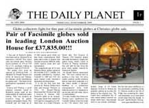 globes in the news - - greaves and thomas make a diverse range of terrestrial globes, globes of the world, world globe, world globes, celestial globes, planetry globes, lunar globes, customised globes, customised world globes, customised globes of the world, paper globes, replica globes,