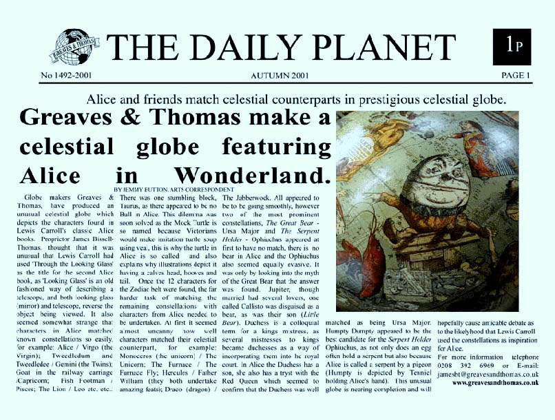 alice in wonderland, the daily planet  - greaves and thomas make a diverse range of terrestrial globes, globes of the world, world globe, world globes, celestial globes, planetry globes, lunar globes, customised globes, customised world globes, customised globes of the world, paper globes, replica globes,