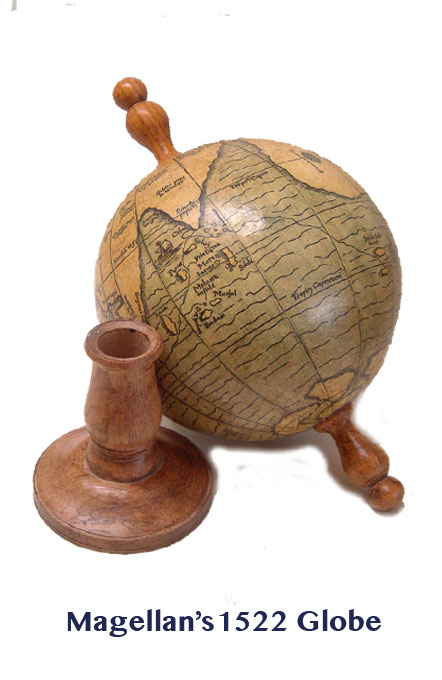 magellan's 1522 globe  - greaves and thomas make a diverse range of terrestrial globes, globes of the world, world globe, world globes, celestial globes, planetry globes, lunar globes, customised globes, customised world globes, customised globes of the world, paper globes, replica globes,